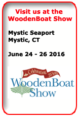 Visit us at the WoodenBoat Show